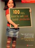 100 věcí, které by měl  znát každý předškolák - obálka