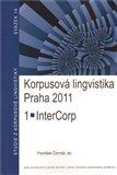 Korpusová lingvistika Praha 2011. 1 - obálka