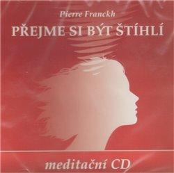 Přejme si být štíhlí, CD - Pierre Franckh