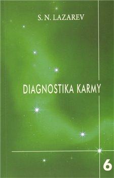 Stupně k božskému. Diagnostika karmy 6 - S.N. Lazarev