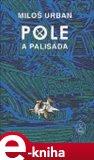 Pole a palisáda (Mýtus o kněžně a sedlákovi) - obálka
