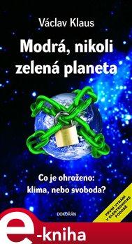 Obálka titulu Modrá, nikoli zelená planeta