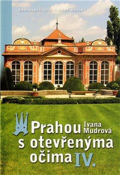 Obálka titulu Prahou s otevřenýma očima IV.