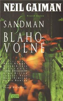 Blahovolné. Sandman 10 - Neil Gaiman, Charles Vess, Teddy Christiansen