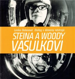 Obálka titulu Steina a Woody Vasulkovi