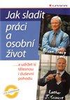 Obálka knihy Jak sladit práci a osobní život