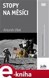 Stopy na Měsíci (Příběhy posádek kosmických lodí Apollo) - obálka