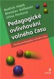 Pedagogické ovlivňování volného času (Trendy pedagogiky volného času) - obálka