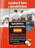 Španělština pro začátečníky + CD (Jazykový kurz s detektivkou) - obálka