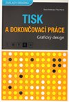 Obálka knihy Tisk a dokončovací práce