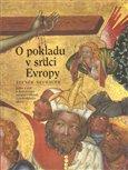 O pokladu v srdci Evropy (Jedna z cest k duchovnímu bohatství obrazů Vyšebrodského oltáře) - obálka