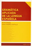 Gramática aplicada de la lengua espanola - obálka