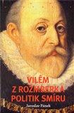 Vilém z Rožmberka (Politik smíru) - obálka