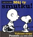 Můj ty smutku! (Vybrané stripy Peanuts z let 1960-2000) - obálka