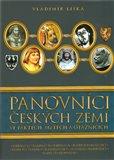 Panovníci českých zemí  ve faktech, mýtech  a otaznících - obálka