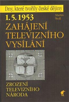 Obálka titulu Zahájení televizního vysílání
