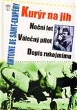 Kurýr na jih, Noční let, Válečný pilot, Dopis rukojmímu - obálka