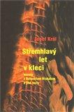 Střemhlavý let v kleci (rozmluvy s Bhumilem Hrabalem a jiné  texty) - obálka