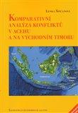 Komparativní analýza konfliktů v Acehu a na Východním Timoru - obálka