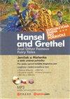 Obálka knihy Jeníček a Mařenka a další  známé pohádky / Hansel and Grethel  and Other Famous Fairy Tales