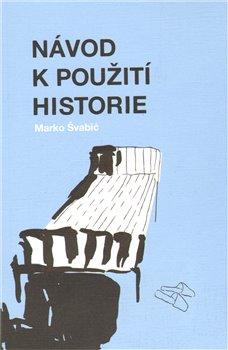 Obálka titulu Návod k použití historie