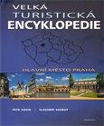 Velká turistická encyklopedie - Hlavní město Praha - obálka
