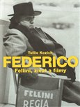 Federico Fellini, život a filmy - obálka