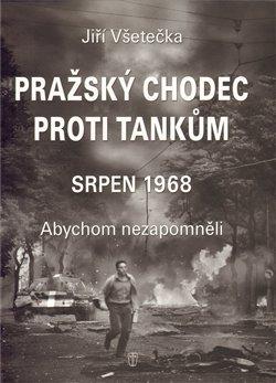 Obálka titulu Pražský chodec proti tankům