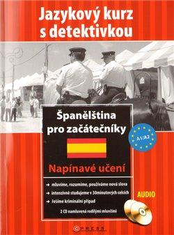 Španělština pro začátečníky + CD. Jazykový kurz s detektivkou - María García Fernández