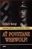 Ať povstane Werwolf! (Himmlerova poslední výzva) - obálka