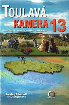 Toulavá kamera 13 - Iveta Toušlová, Marek Podhorský, Josef Maršál