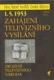 Zahájení televizního vysílání (1. 5. 1953 - Zrození televizního národa) - obálka