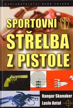 Sportovní střelba z pistole - Ragnar Skanaker, Laslo Antal