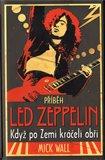 Příběh Led Zeppelin (Když po zemi kráčeli obři) - obálka