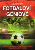 Fotbalov&#237; g&#233;niov&#233; - oblka