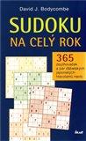 Sudoku na celý rok (365 doplňovaček a pár ďábelských japonských hlavolamů navíc) - obálka