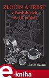 Zločin a trest v Pardubicích 16. - 18. století - obálka
