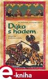 Dýka s hadem (aneb tři zločiny, které rozřešil královský prokurátor Oldřich z Chlumu) - obálka