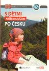 Obálka knihy S dětmi křížem krážem po Česku