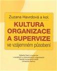 Kultura organizace a supervize ve vzájemném působení - obálka