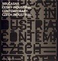 Současný český industriál (Podoby soudobé průmyslové architektury) - obálka