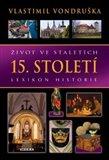 Život ve staletích – 15. století - obálka