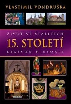 Obálka titulu Život ve staletích – 15. století