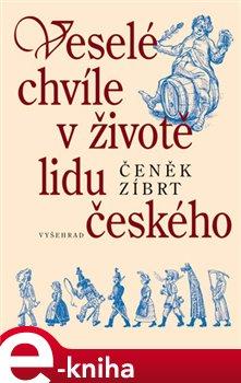 Obálka titulu Veselé chvíle v životě lidu českého
