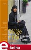 Mříže v ráji (Muslimské ženy v Evropě) - obálka