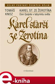 Obálka titulu Karel starší ze Žerotína