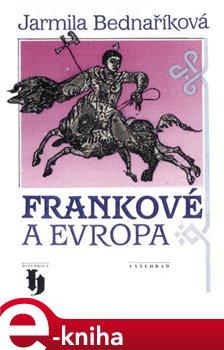 Obálka titulu Frankové a Evropa