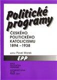 Politické programy českého politického katolicismu 1894 - 1938 - obálka
