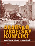 Arabsko-izraelský konflikt (Historie, fakta, dokumenty) - obálka