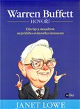 Warren Buffett hovoří (Důvtip a moudrost největšího světového byznysmena) - obálka
